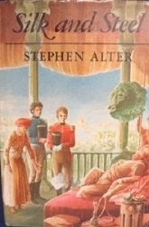 silk-and-steel-stephen-alter-fiction-books