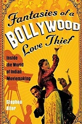 fantasies-of-a-bollywood-love-thief-stephen-alter-non-fiction-books